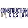 Construction by Design of America Inc