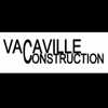 Vacaville Construction